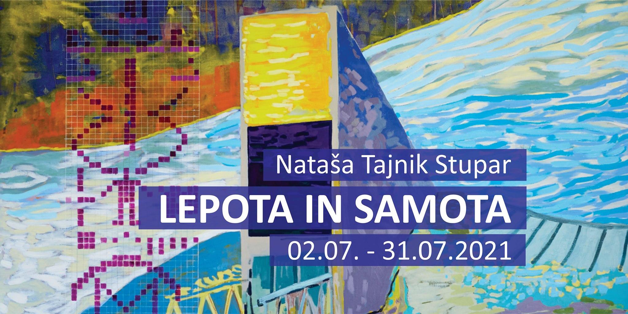 Exhibition 'Beauty and solitude' at Gallery Kvartirna hiša, Gosposka 3, Celje